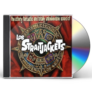 The utterly fantastic and totally unbelievable sounds of los straitjackets CD