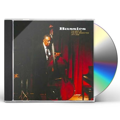 BASSICS: BEST OF RAY BROWN TRIO 1977-2000 CD