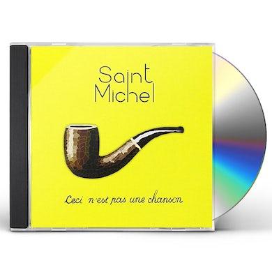 Saint Michel CECI N'EST PAS UNE CHANSON CD