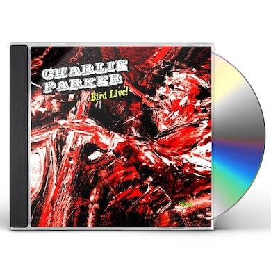 Charlie Parker BIRD LIVE! CD