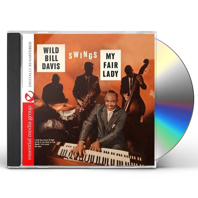Wild Bill Davis SWINGS HIT SONGS FROM MY FAIR LADY CD