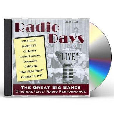Charlie Barnet RADIO DAYS LIVE CD