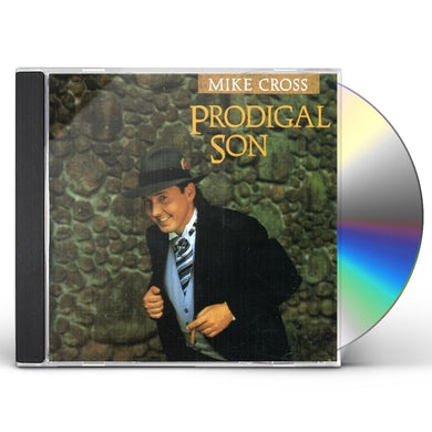 Mike Cross PRODIGAL SON CD