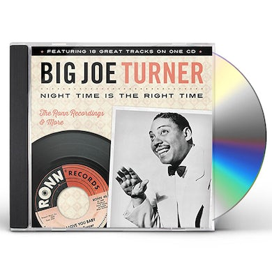 Big Joe Turner NIGHT TIME IS THE RIGHT TIME CD