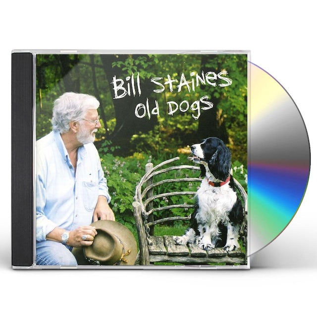 Bill Staines OLD DOGS CD
