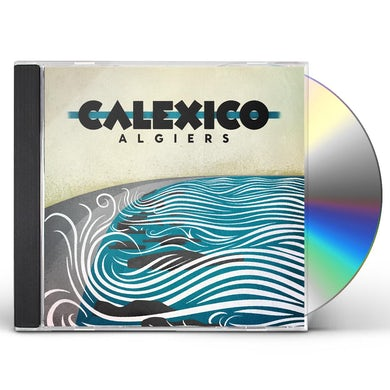 Calexico ALGIERS CD