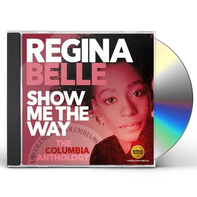 Regina Belle Show Me The Way: The Columbia Anthology CD