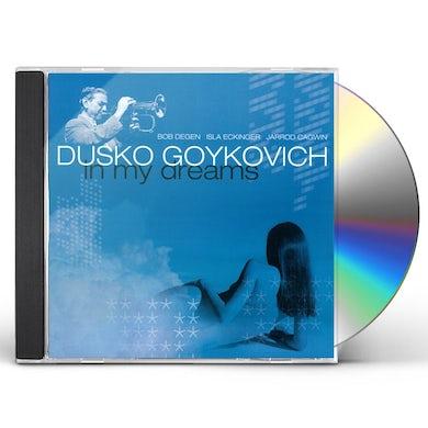 Dusko Goykovich IN MY DREAMS CD
