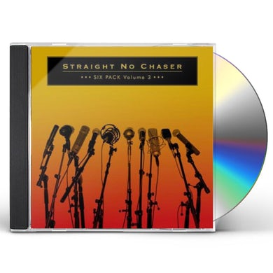 STRAIGHT NO CHASER SIX PACK: VOLUME 3 CD