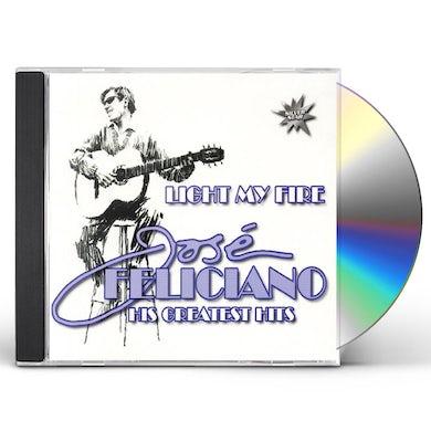 Jose Feliciano LIGHT MY FIRE: GREATEST HITS CD