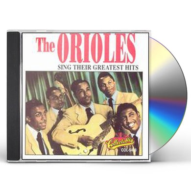 Orioles SING THEIR G.H. CD