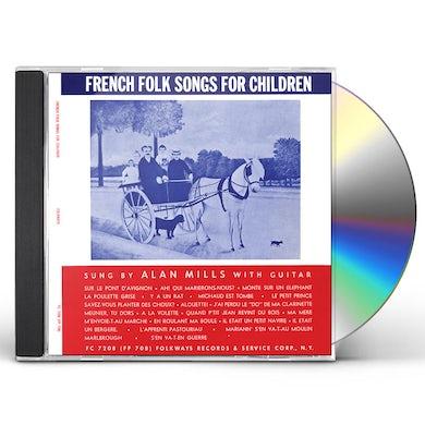 Alan Mills FRENCH FOLK SONGS FOR CHILDREN CD