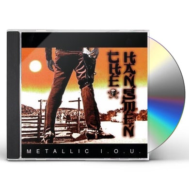 The Hangmen METALLIC IOU CD