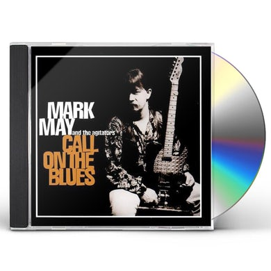 Mark May CALL ON THE BLUES CD