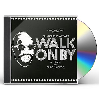 El Michels Affair WALK ON BY (TRIBUTE TO BLACK MOSES) CD