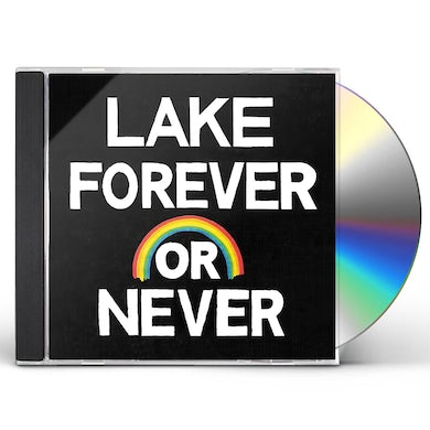 Lake FOREVER OR NEVER CD