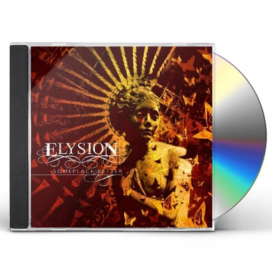 Elysion SOMEPLACE BETTER CD
