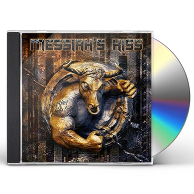 Messiah's Kiss GET YOUR BULLS OUT CD