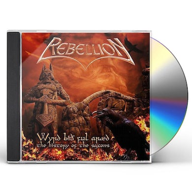 Rebellion WYRD BID FUL ARAED THE HISTORY OF THE SAXONS CD