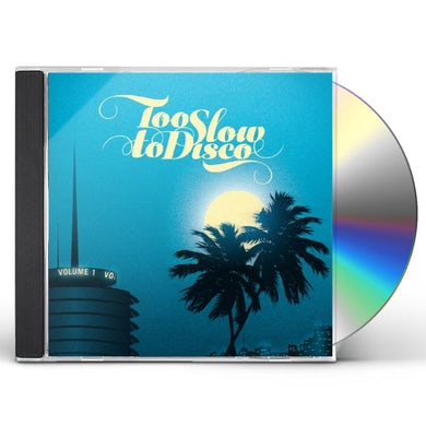 TOO SLOW TO DISCO / VARIOUS CD