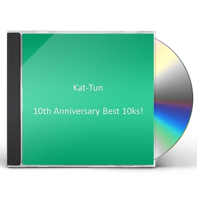 KAT-TUN 10TH ANNIVERSARY BEST 10KS! CD