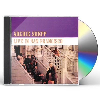 ARCHIE SHEPP LIVE IN SAN FRANCISCO CD