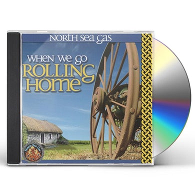North Sea Gas WHEN WE GO ROLLING HOME CD