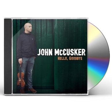 John McCusker HELLO GOODBYE CD