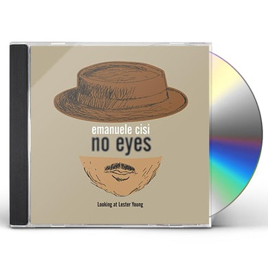 Emanuele Cisi NO EYES: LOOKING AT LESTER YOUNG CD