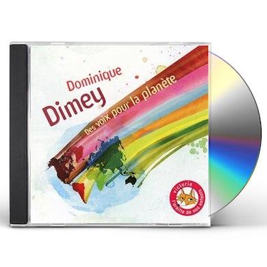 Dominique Dimey DES VOIX POUR LA PLANETE CD