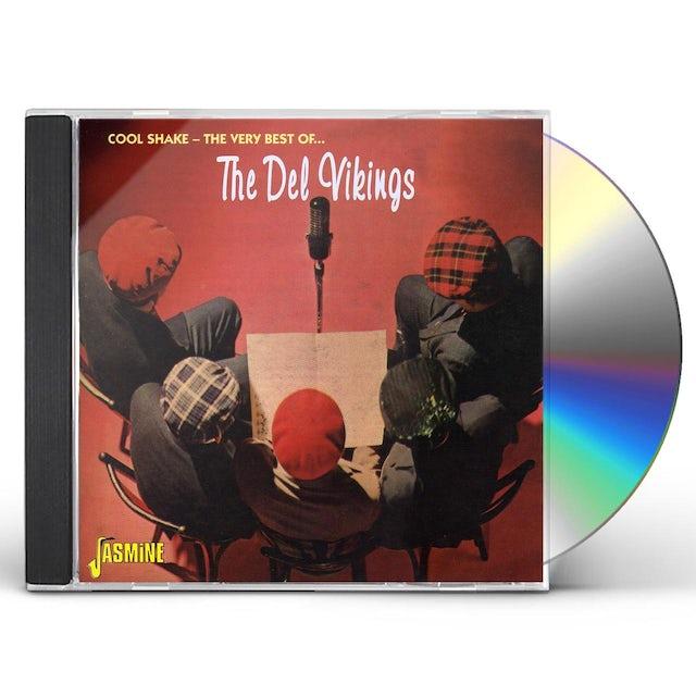Dell Vikings COOL SHAKE: VERY BEST OF CD