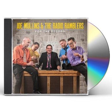 Joe Mullins & The Radio Ramblers For The Record CD