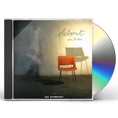 Debout Sur Le Zinc PROMESSES CD