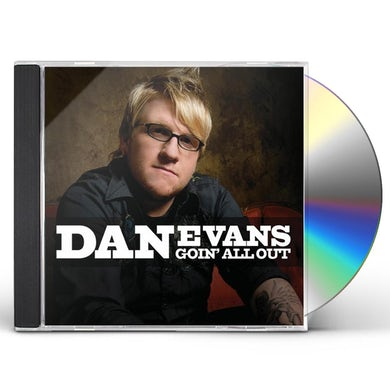 Dan Evans GOIN ALL OUT CD