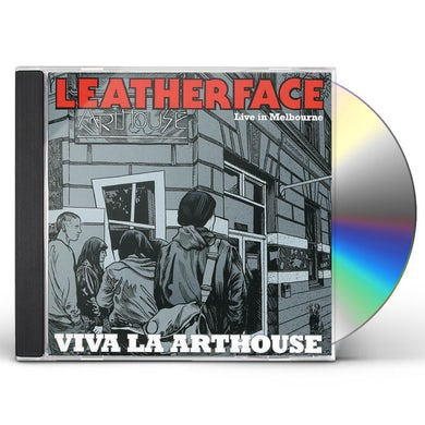 Leatherface VIVA LA ARTHOUSE: LIVE IN MELBOURNE 2010 CD