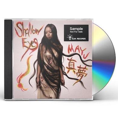 MAYU SHALLOW EYES CD
