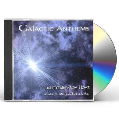 LIGHTYEARS FROM HOME A GALACTIC ANTHEMS SAM 1 CD