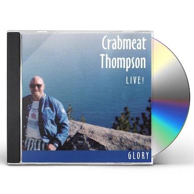 Crabmeat Thompson GLORY CD