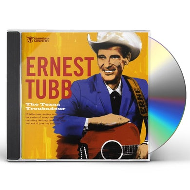 Ernest Tubbs TEXAS TROUBADOUR CD