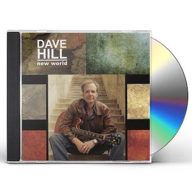 Dave Hill NEW WORLD CD