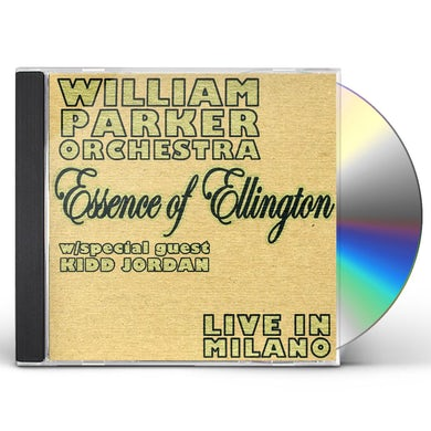 William Parker ESSENCE OF ELLINGTON / LIVE IN MILANO CD