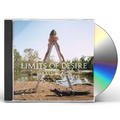 Small Black LIMITS OF DESIRE CD