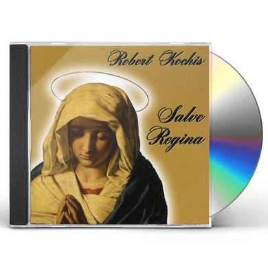 Robert Kochis SALVE REGINA CD