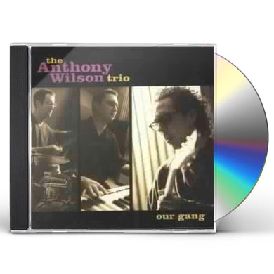 Anthony Wilson OUR GANG CD