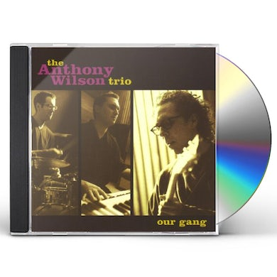 Anthony Wilson OUR GANG Super Audio CD