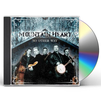 Mountain Heart NO OTHER WAY CD