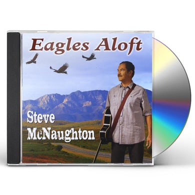 Steve McNaughton EAGLES ALOFT CD
