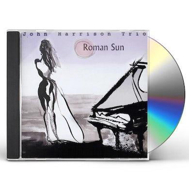 John Harrison ROMAN SUN CD