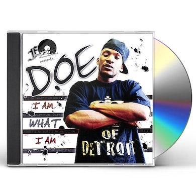 DOE I AM WHAT I AM CD