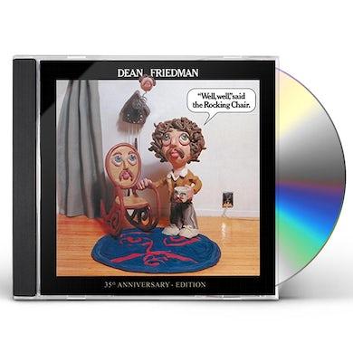 Dean Friedman WELL WELL SAID THE ROCKING CHAIR: 35TH ANNIV ED CD